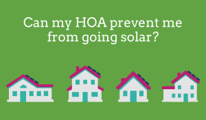 Solar Rights Act:  A Lesson for Homeowners